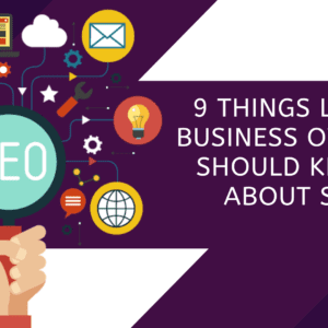 9 things local business owners should know about seo with purple and white background