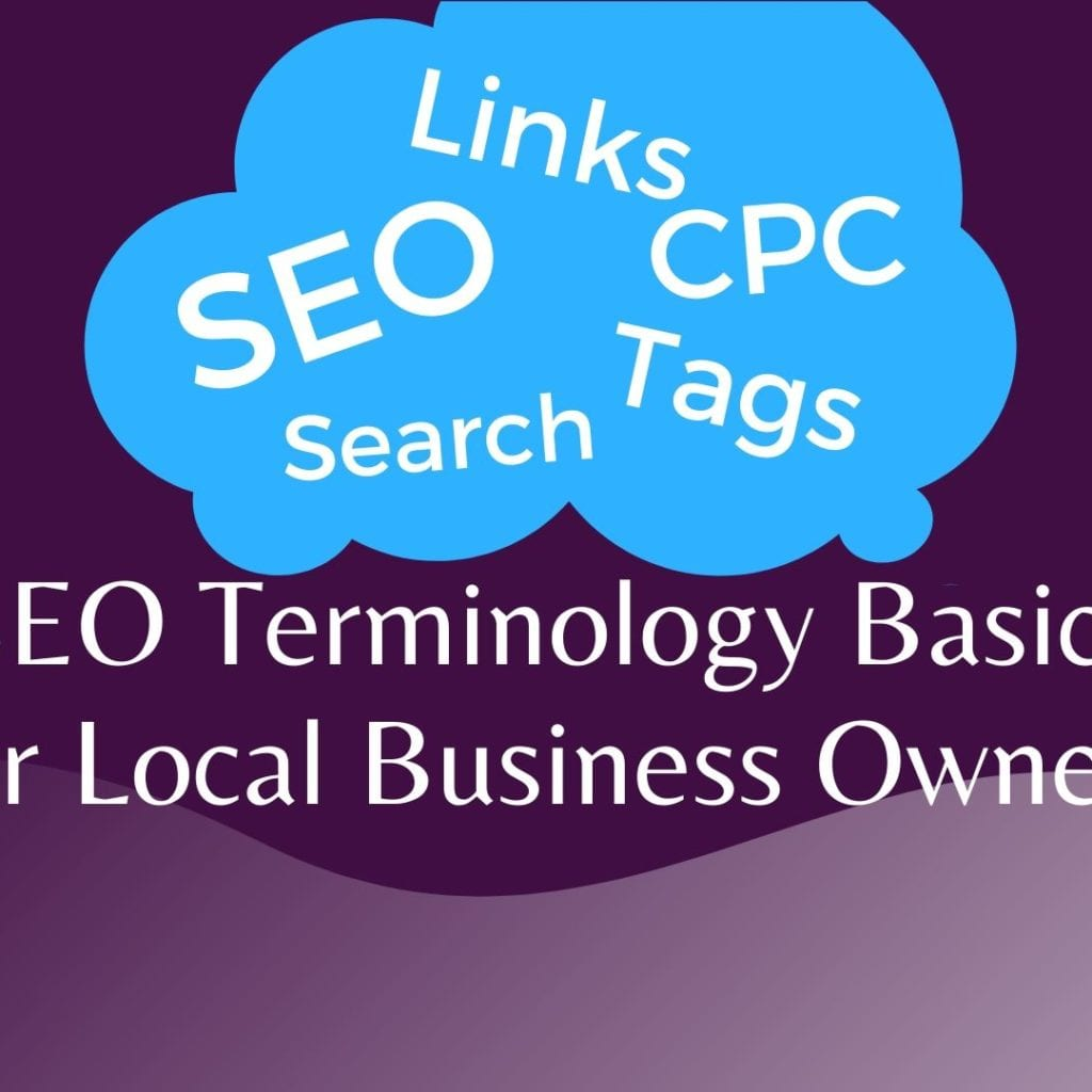 SEO Terminology Basics for Local Business Owners