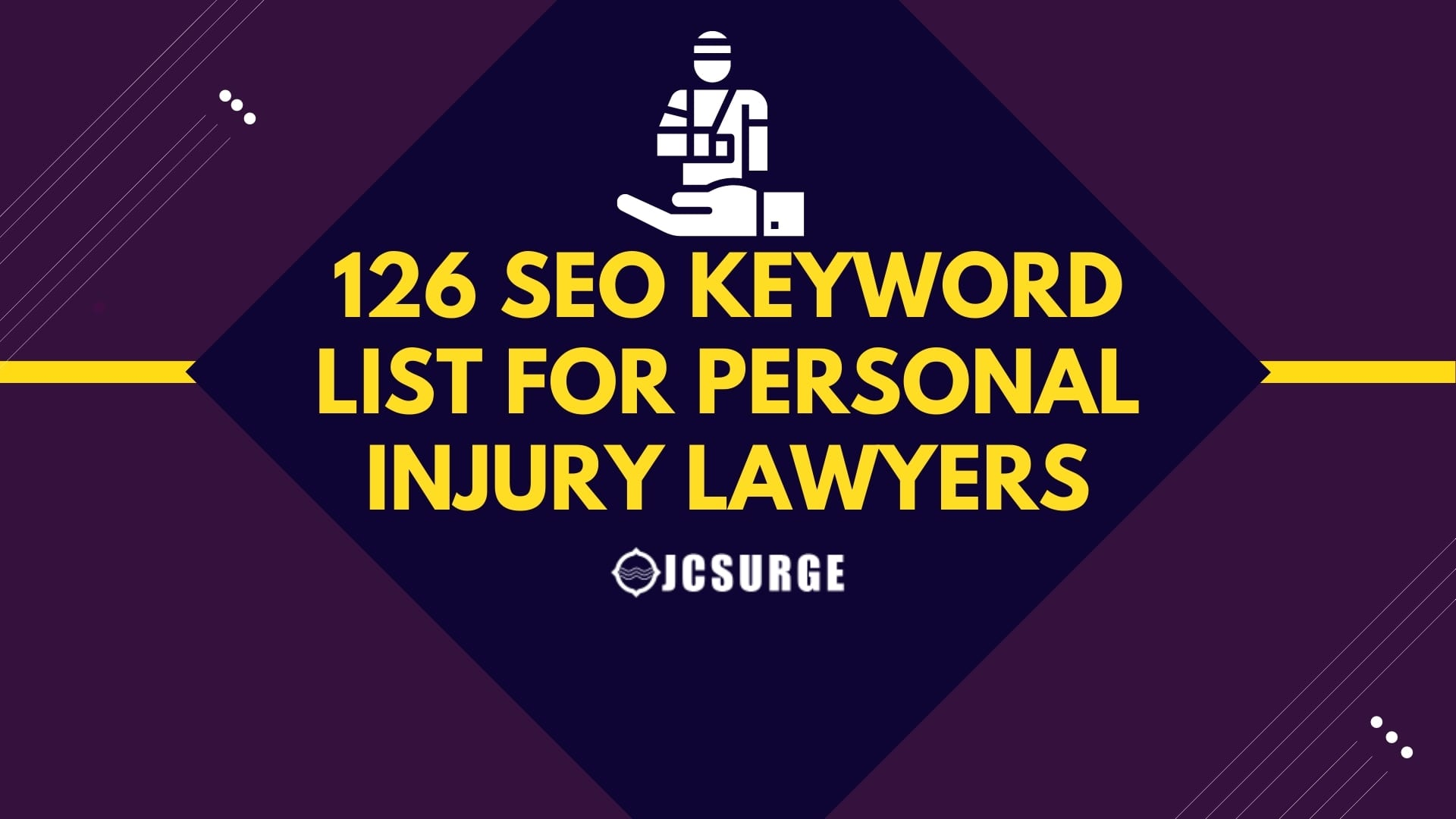 126 Keywords Personal Injury Lawyers Should Use on Their Website