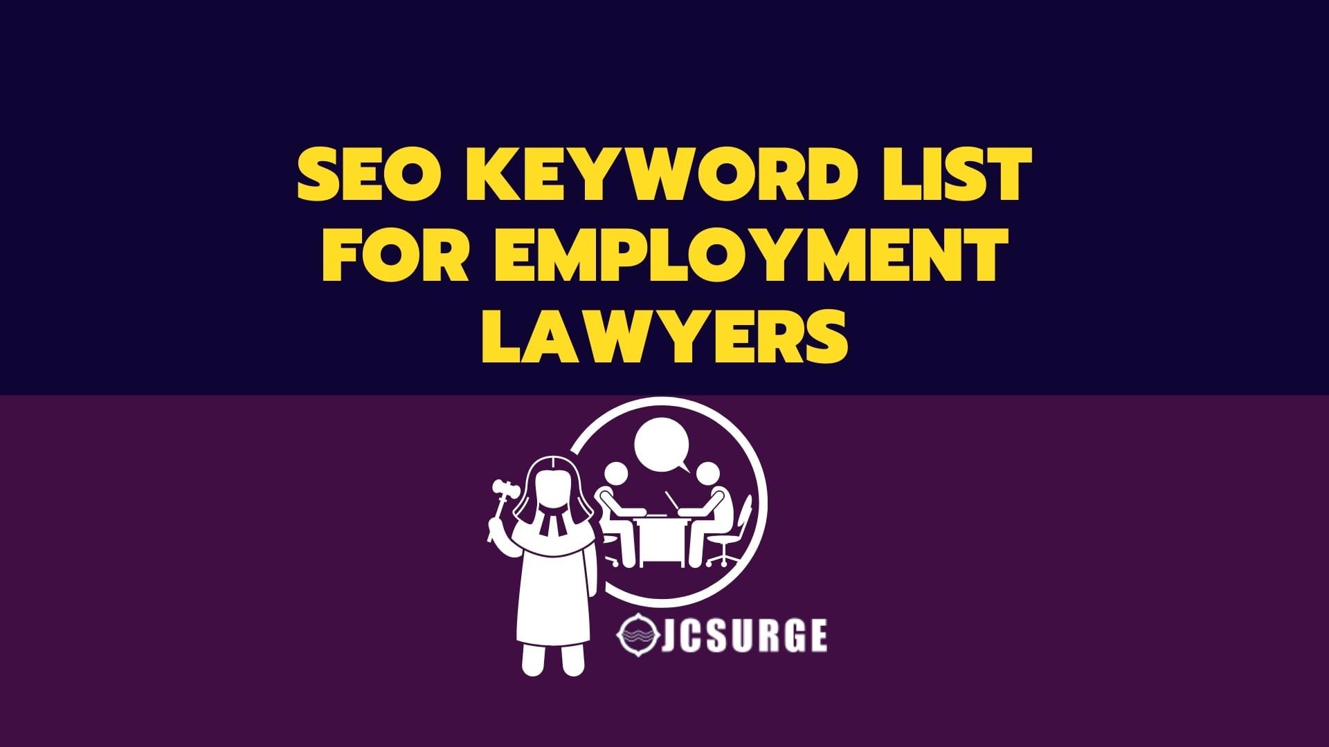 SEO KEYWORD LIST FOR EMPLOYMENT LAWYERS_