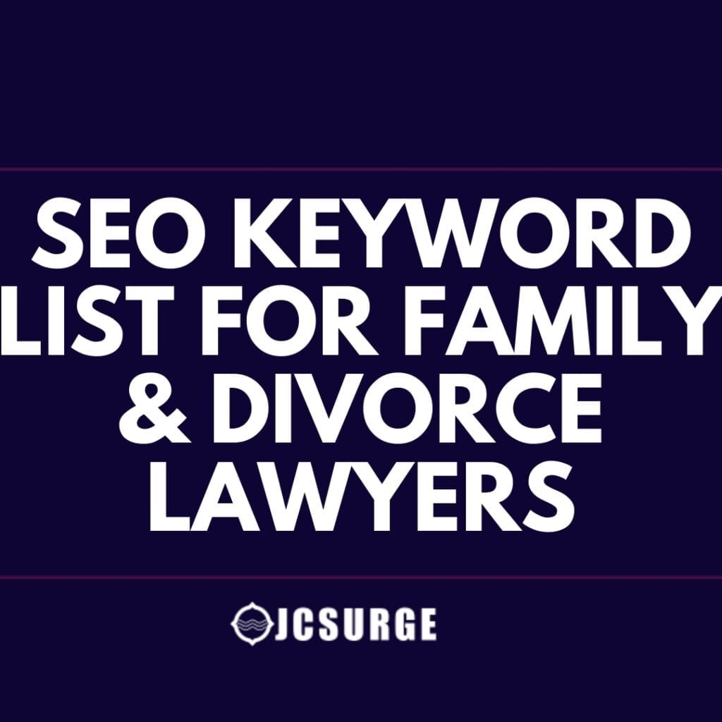 234 Keywords Family and Divorce Lawyers Should Use on Their Website