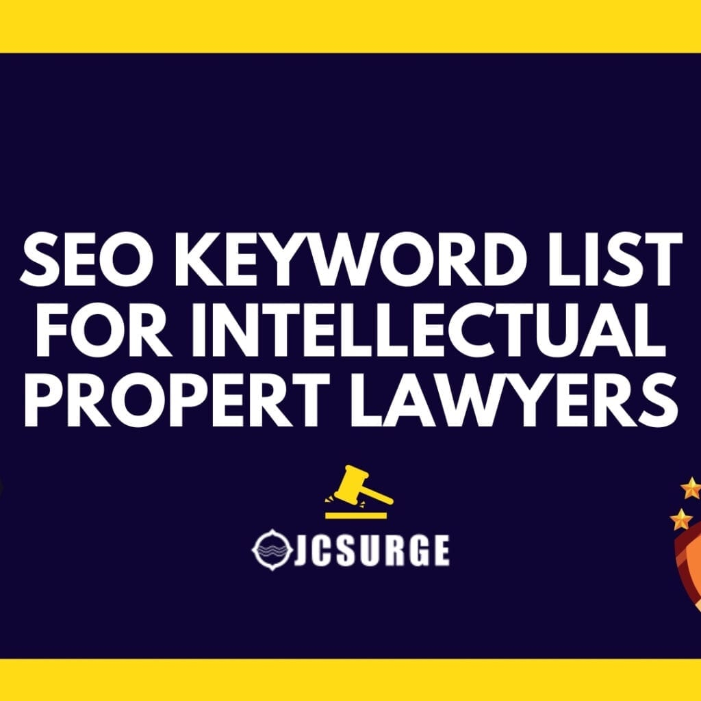 185 Keywords Intellectual Property Lawyers Should Use on Their Website